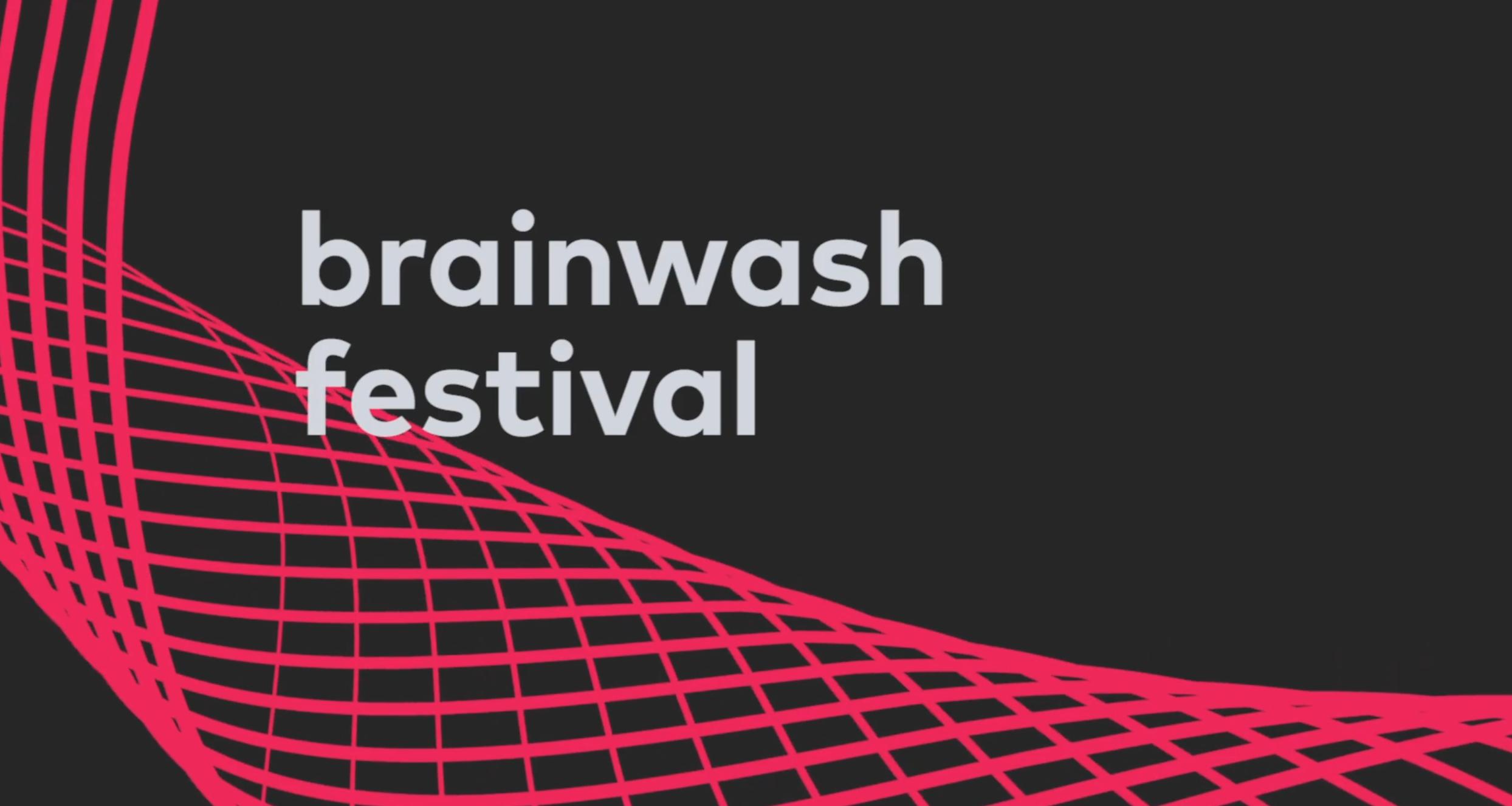 Brainwash Festival 2019