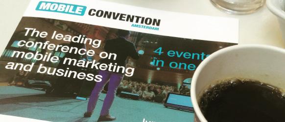 Verslag Mobile Convention Amsterdam 2015: Van 'disruptive' naar succes.